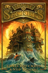 House of Secrets House of Secrets 1 by Christ Columbus and Ned Vizzini
